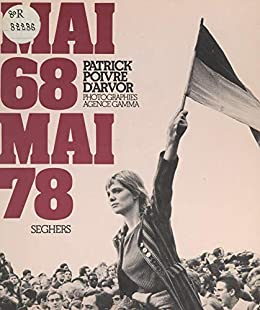 Mai 68, mai 78 (French Edition) eBook: Poivre dArvor, Patrick ...