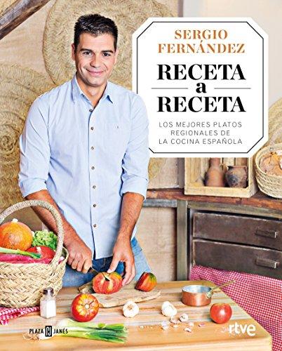 Receta a receta / Recipe by Recipe: Los mejores platos regionales de la cocina española (Obras diversas)
