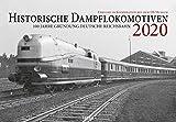 Historische Dampflokomotiven 2020: 100 Jahre Deutsche Reichsbahn: Exklusiv in Kooperation mit dem DB-Museum - DB Museum