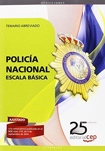 Policía Nacional Escala Básica. Temario Abreviado (Fuerzas Y Cuerpos Seguridad 2015)