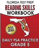 FLORIDA TEST PREP Reading Skills Workbook Daily FSA Practice Grade 5: Preparation for the Florida Standards Assessments (FSA)