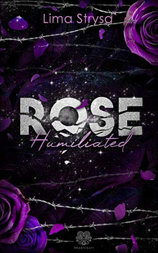 ROSE - Humiliated (ROSE Band 1)