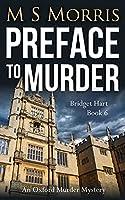 Preface to Murder: An Oxford Murder Mystery (Bridget Hart)