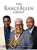 The Rance Allen Band - Live from San Francisco