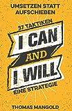 Umsetzen statt Aufschieben - 37 Taktiken und eine Strategie - Thomas Mangold
