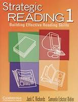 Strategic Reading 1 Student's book: Building Effective Reading Skills (Strategic Reading S.)