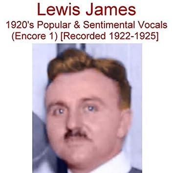 1920's Popular & Sentimental Vocals (Encore 1) [Recorded 1922-1925]