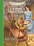 Classic Starts®: Grimm's Fairy Tales (Classic Starts® Series) (English Edition)