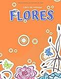 Libro de colorear flores: 100 páginas de flores para colorear: dibujos en la parte frontal y posterior de cada página