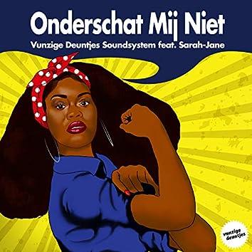 Onderschat Mij Niet (feat. Sarah-Jane)
