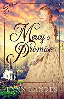 Mercy's Promise (The Promise Series) by [Lynn Landes]