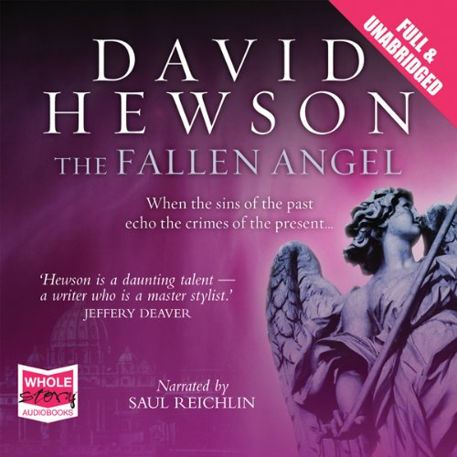The Fallen Angel                   By:                                                                                                                                 David Hewson                               Narrated by:                                                                                                                                 Saul Reichlin                      Length: 13 hrs and 19 mins     108 ratings     Overall 3.8