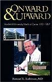 Onward and Upward: Vanderbilt University Medical Center 1981-1997