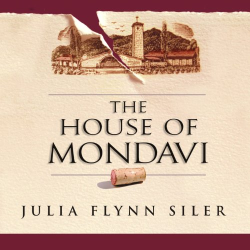 The House of Mondavi audiobook cover art