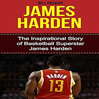 Couverture de James Harden: The Inspirational Story of Basketball Superstar James Harden