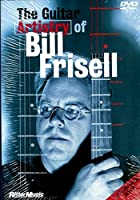 The Guitar Artistry of Bill Frisell [DVD]
