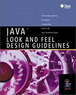 Java Look and Feel Design Guidelines by Inc Sun Microsystems (July 19,1999)