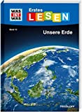 WAS IST WAS Erstes Lesen Band 10. Unsere Erde: Spannendes