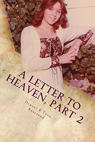 A Letter to Heaven, Part 2: The Struggle (A Letter to Heaven, The Series) (English Edition)