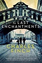 By Charles Finch - The Last Enchantments: A Novel (Reprint) (2015-03-25) [Paperback]