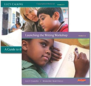 Launch an Intermediate Writing Workshop: Getting Started with Units of Study for Teaching Writing, Grades 3-5