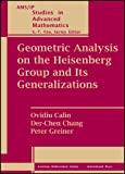 Geometric Analysis on the Heisenberg Group and Its Generalizations (AMS/IP Studies in Advanced Mathematics)