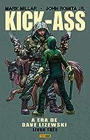 Kick-ass. A Era De Dave Lizewski - Volume 3