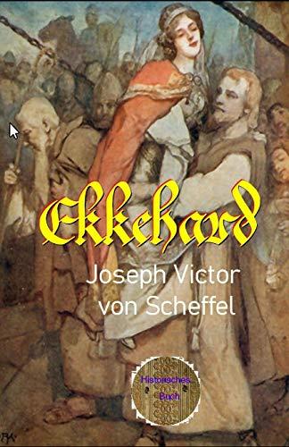 Ekkehard (Modernisierte, illustrierte Ausgabe): Eine unerfüllte Liebesgeschichte aus dem 10. Jahrhundert