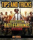 PUBG Mobile: Tips, Tricks, Cheats, Hacks (English Edition)