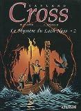 Carland Cross - Le mystère du loch ness, tome 2
