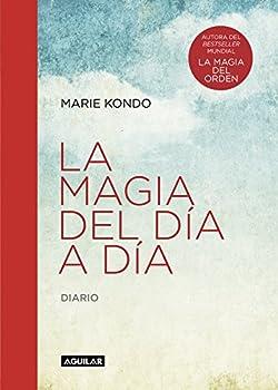La magia del día a día  La magia del orden   Diario  Spanish Edition
