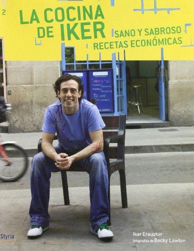 Cocina De Iker 2 Sano Y Sabroso R (Sano Y Sabroso (styria))