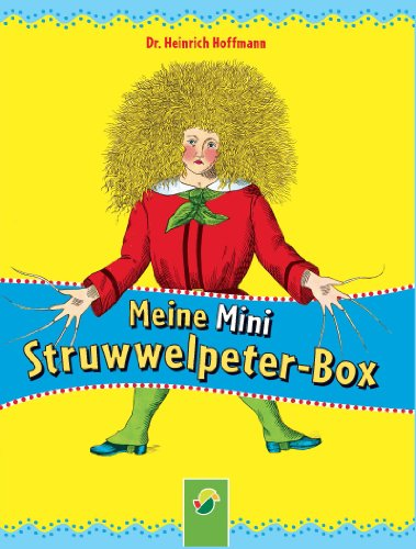 Meine Mini-Struwwelpeter-Box: 3 Mini-Bücher im Schuber