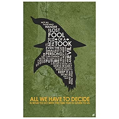 Northwest Art Mall Lord of the Rings, Gandalf,ALL WE HAVE TO DECIDE Word Art Print Poster (12  x 18 ) by Artist Stephen Poon.