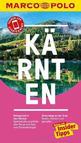 MARCO POLO Reiseführer Kärnten: Reisen mit Insider-Tipps. Inklusive kostenloser Touren-App & Events&News