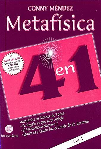Metafísica 4 en 1: Metafísica al alcance de todos, Te regalo lo que se te antoje, El maravilloso número 7, Quién es y Quién fue el Conde de St. Germain - Volumen I