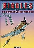 Biggles - La bataille de France