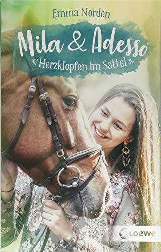 Mila & Adesso - Herzklopfen im Sattel: Spannender und romantischer Pferderoman für Kinder ab 10 Jahre