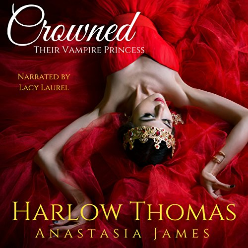 Crowned: Their Vampire Princess audiobook cover art