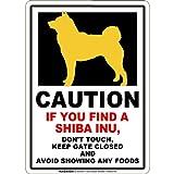 CAUTION IF YOU FIND マグネットサイン:柴犬(レギュラー)ホワイト 注意 DON'T TOUCH 触れない/触らない KEEP GATE CLOSED ドアを閉める 英語 防犯 アメリカンマグネットステッカー