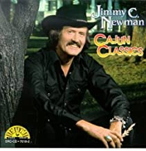 Newman, jimmy C. Cajun Classics Other Swing