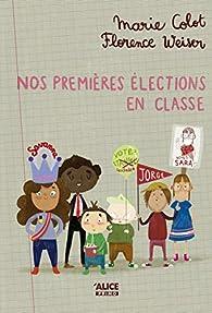 Nos premières élections en classe par Colot