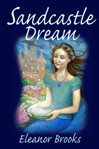 Sandcastle Dream: A Mermaid Adventure
