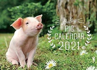 Lucky Pig カレンダー2021(卓上) ([カレンダー])