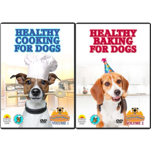 Cooking and Baking for Dogs- How to Make Healthy and Healing Foods and Treats for Your Dog- Learn to Cook and Bake the