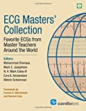 Shenasa, M: ECG¿Masters Collection: Favorite ECGs from Master Teachers Around the World