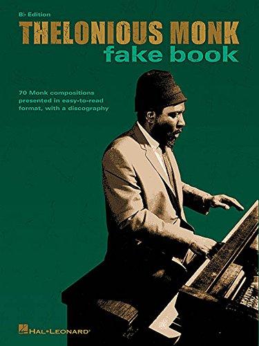 Thelonious Monk Fake Book: B-Flat Edition
