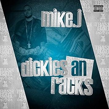 Dickies and Racks