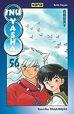 Inu-Yasha, tome 56 de Rumiko Takahashi
