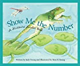Show Me the Number: A Missouri Number Book (America by the Numbers)